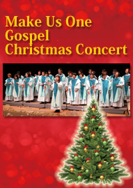 ゴスペルクワイア Make Us One Gospel Christmas Concert